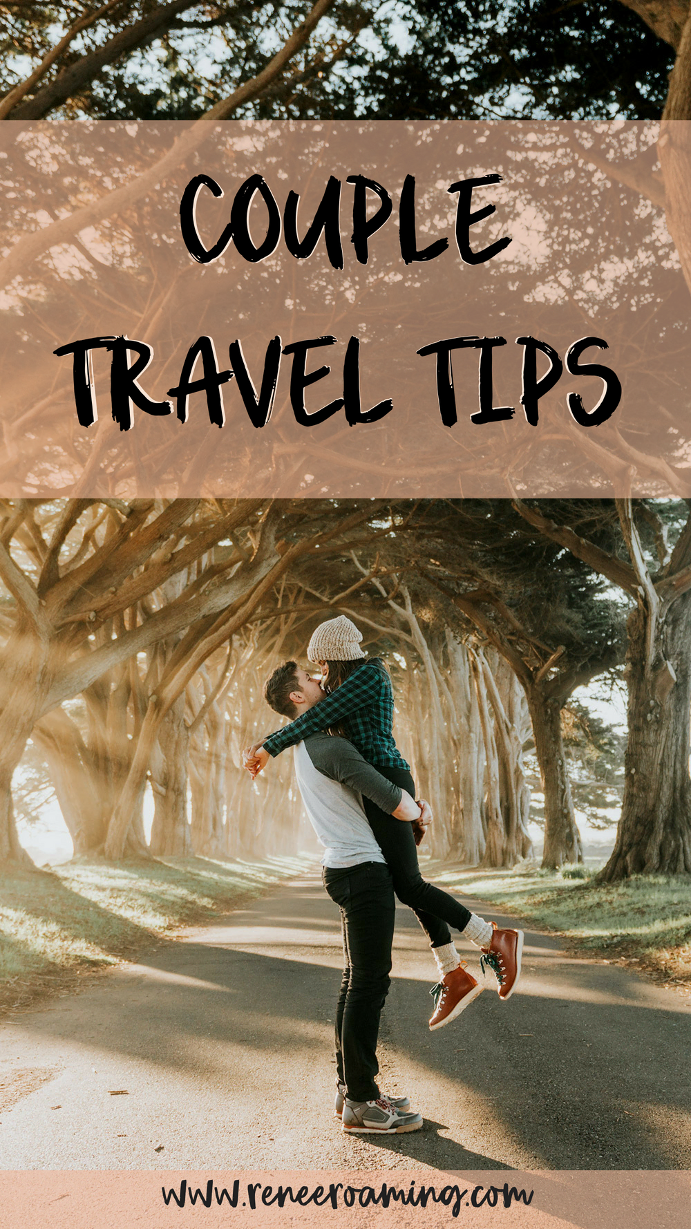 Tips for Traveling as a Couple - Renee Roaming