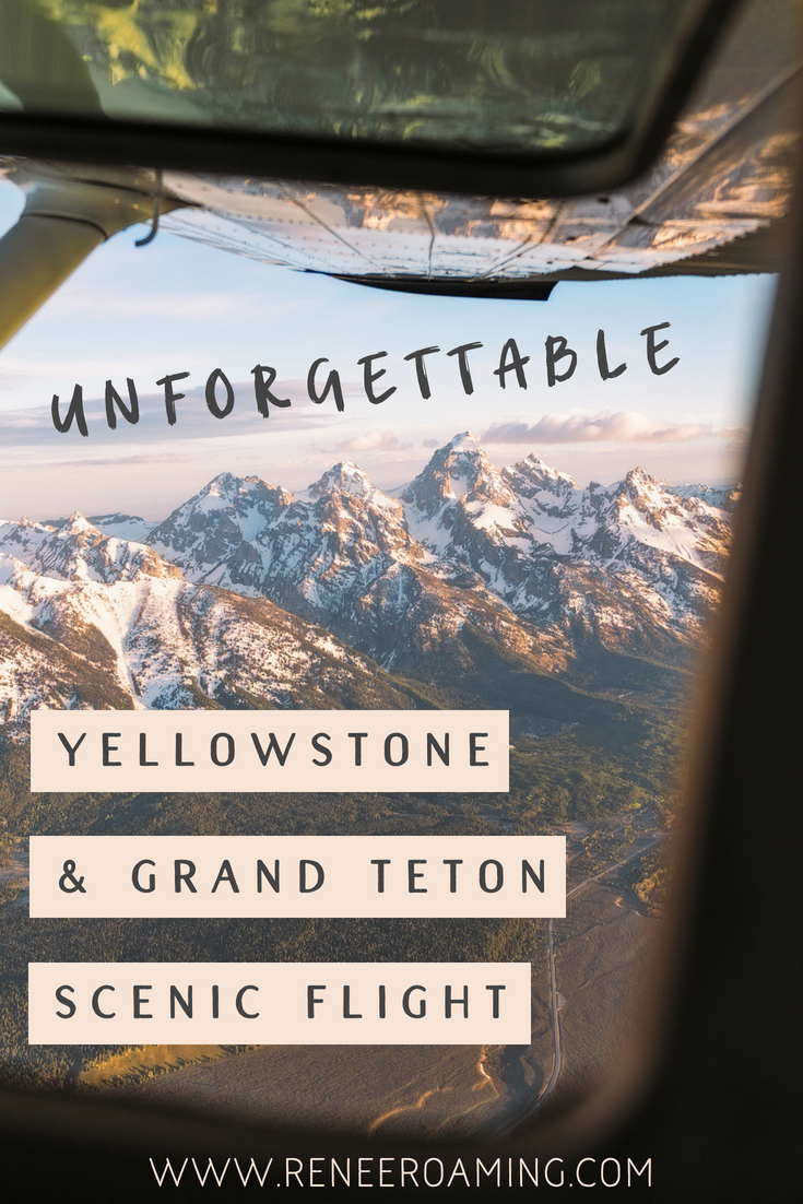 Unforgettable-Scenic-Flight-Over-Grand-Teton-&-Yellowstone-National-Parks-Renee-Roaming