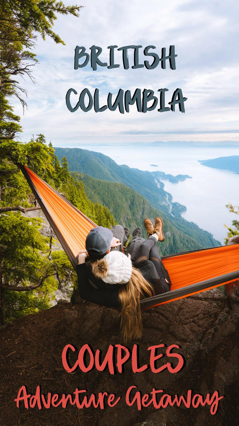 Couples Adventure Getaway to British Columbia PIN (1)