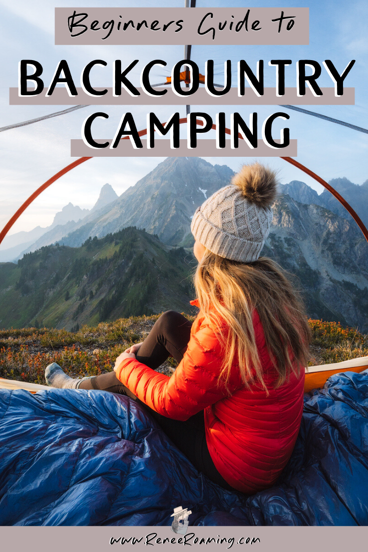 Ready to experience the magic of waking up in the tent to a beautiful wilderness sunrise? In this blog post I am sharing a complete run down on how to get into backcountry camping as a complete beginner. I am sharing the gear you need, how to plan hikes, leave no trace principles, and more! #camping #backcountrycamping #backpacking