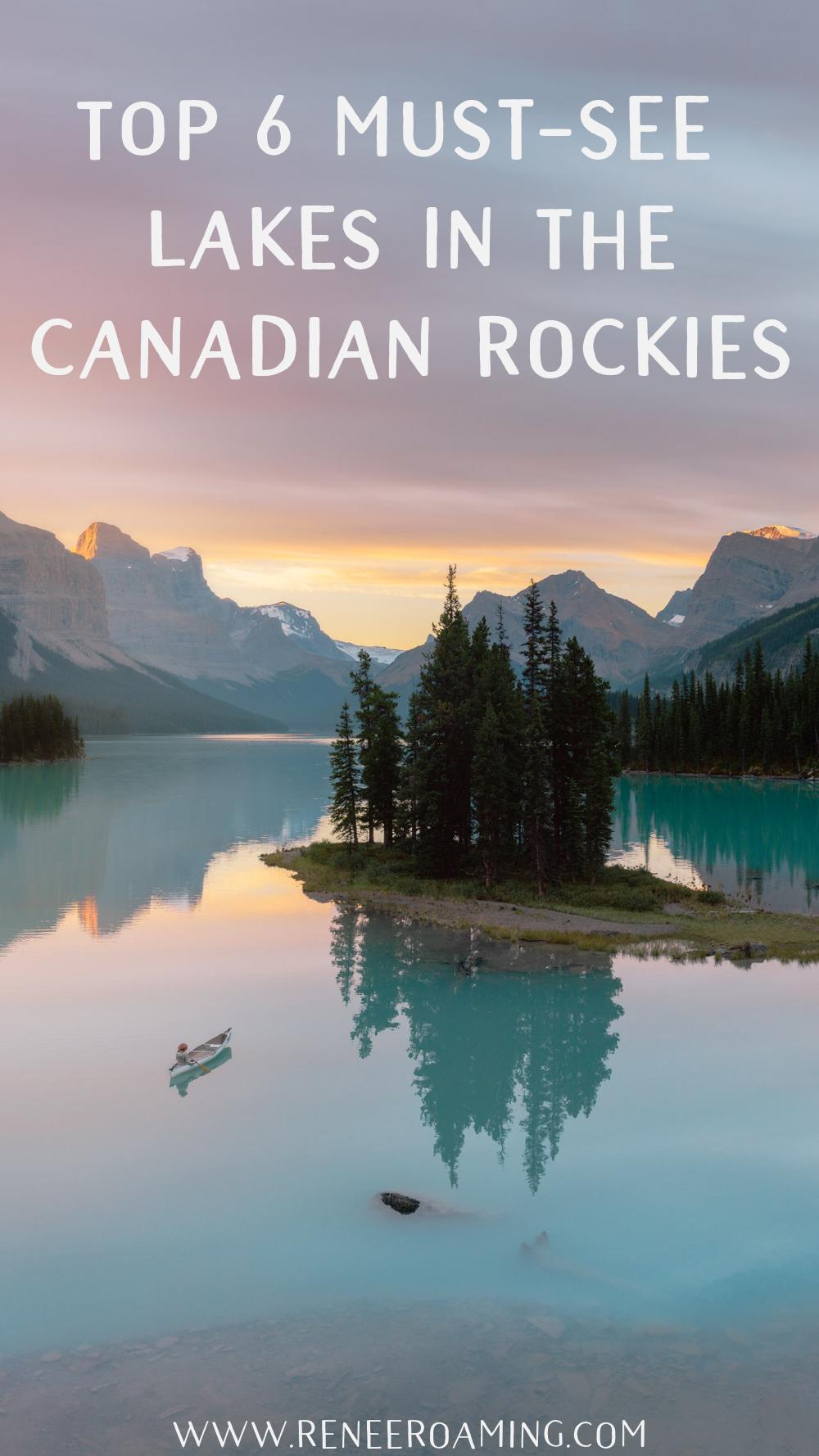 Top 6 Must-See Lakes in the Canadian Rockies - Renee Roaming - Maligne Lake Lake Louise Moraine Lake Peyto Lake Bow Lake Banff Yoho