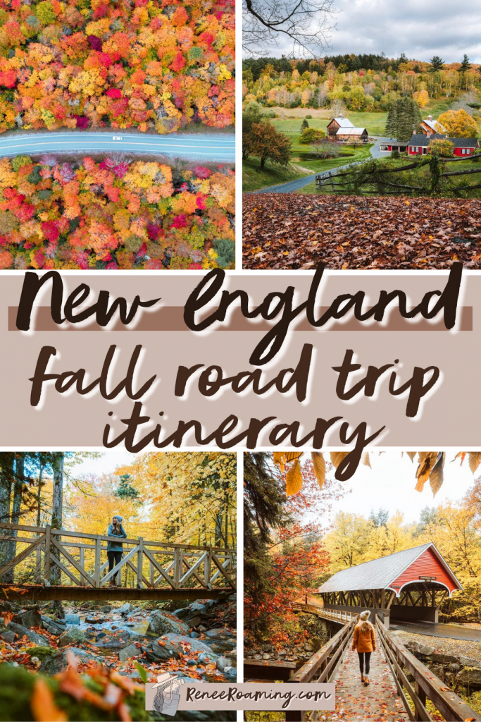 New England Fall Road Trip Itinerary - Ultimate Leaf Peeping Adventure