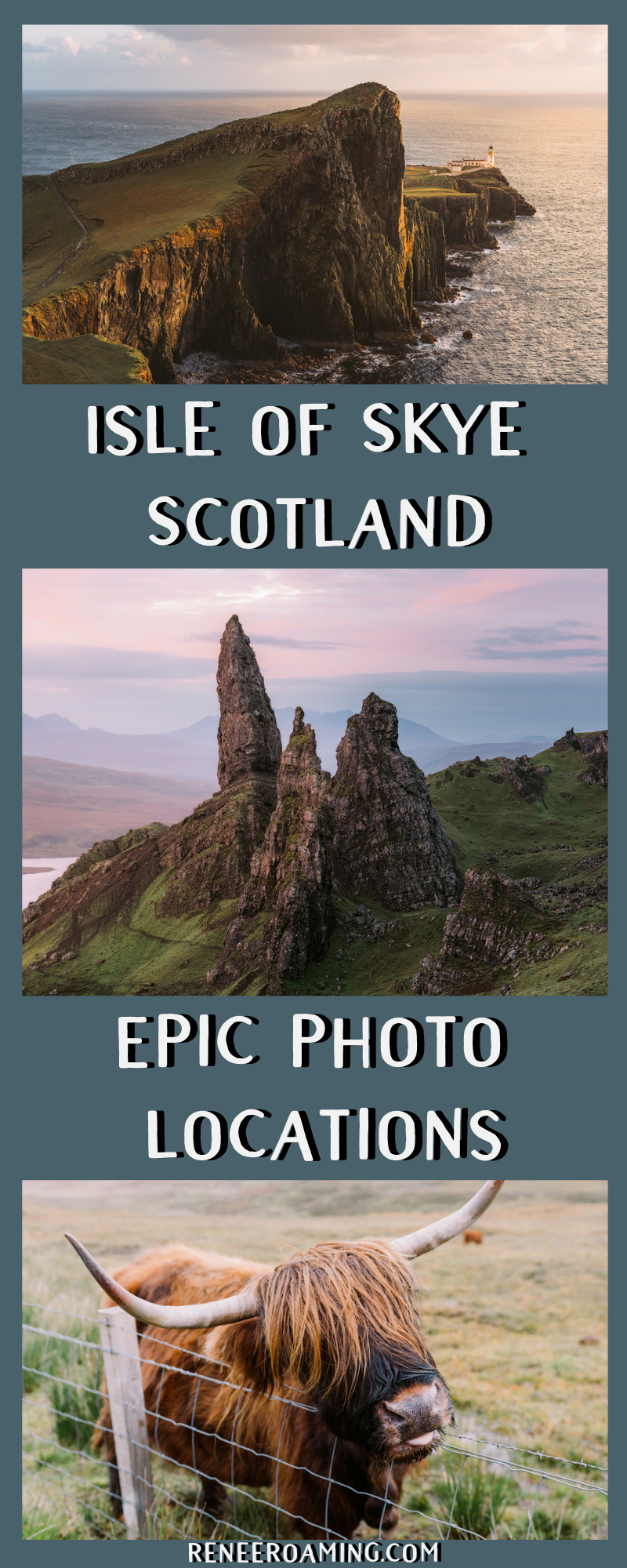 Isle of Skye Photography Locations You Won't Want To Miss - Renee Roaming - The Quiraing, Old Man of Storr, Portree, Highland Cows, Neist Point, Fairy Pools
