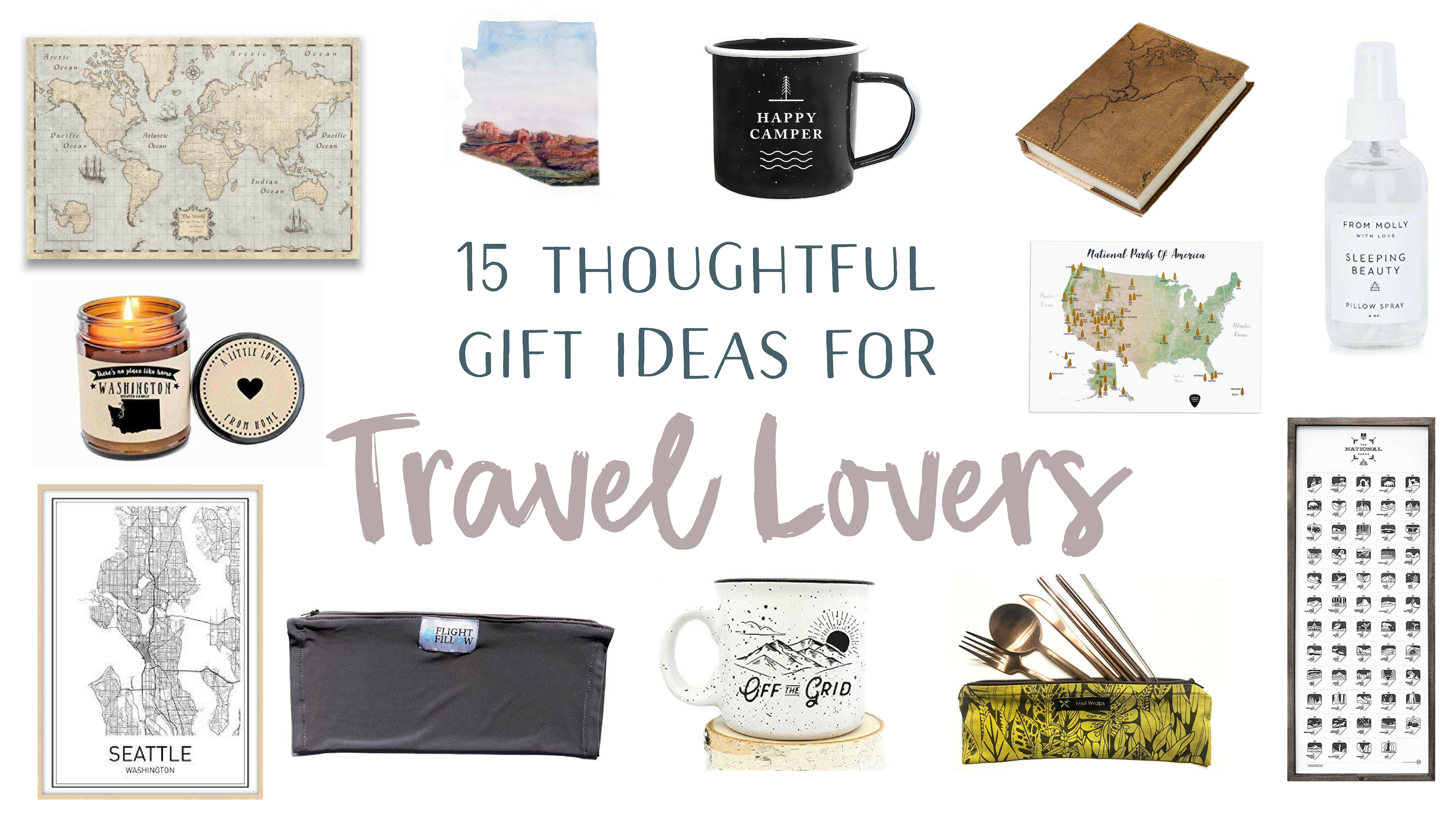 3a0b32feb1a0 15 Thoughtful Gift Ideas for Travel Lovers - Renee Roaming