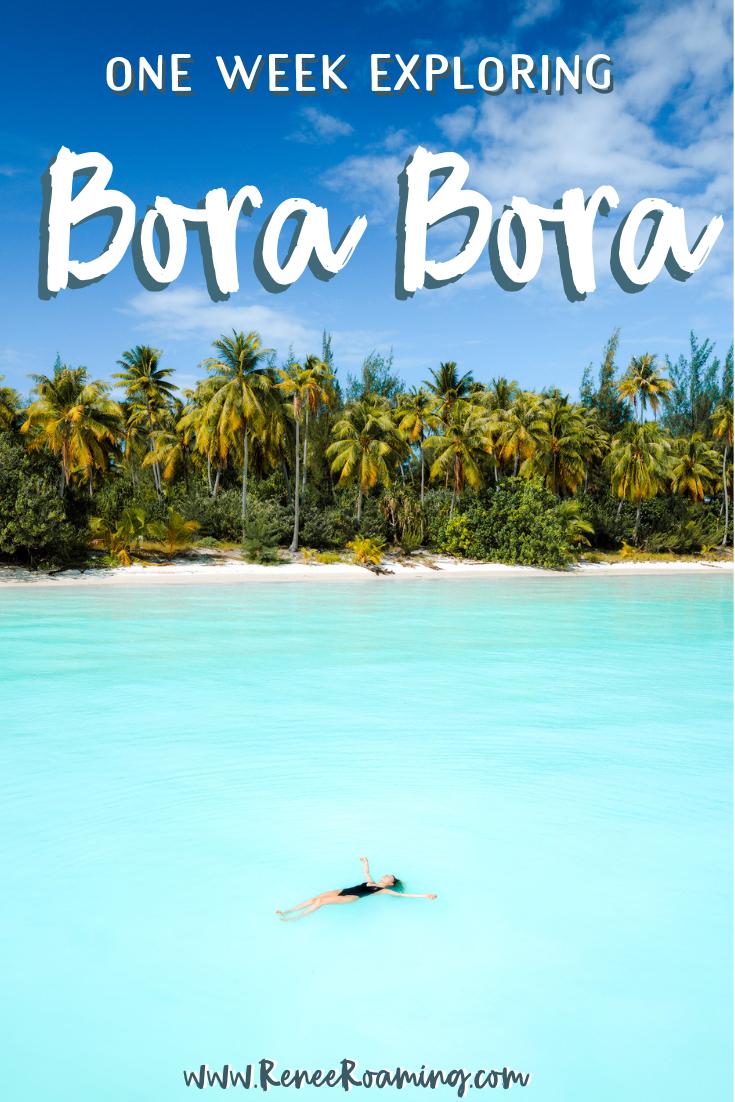Bora Bora Itinerary - Exploring the Island for One Week