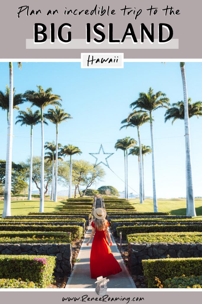 Plan an Incredible Trip to the Big Island of Hawaii