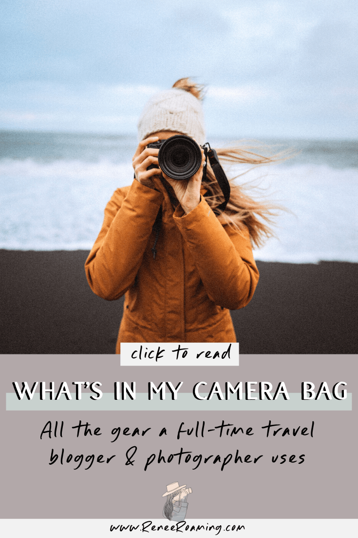 Whats In My Camera Bag - All The Gear a Full-Time Travel Blogger and Photographer Uses