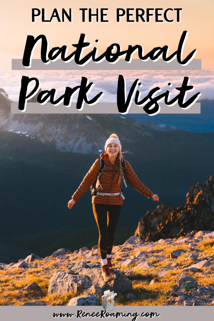 How To Plan the Perfect National Parks Trip
