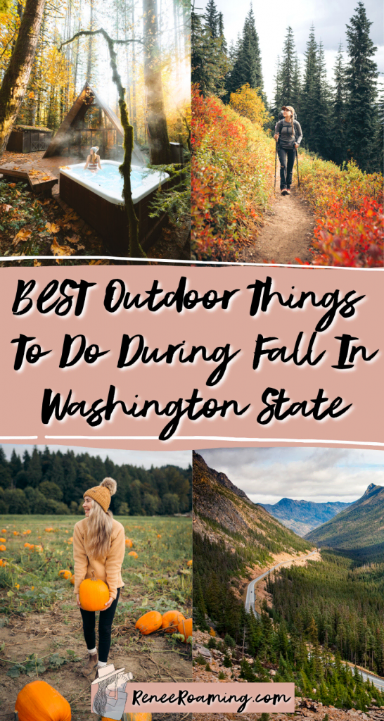 7 BEST Outdoor Things To Do During Fall in Washington State - Renee Roaming