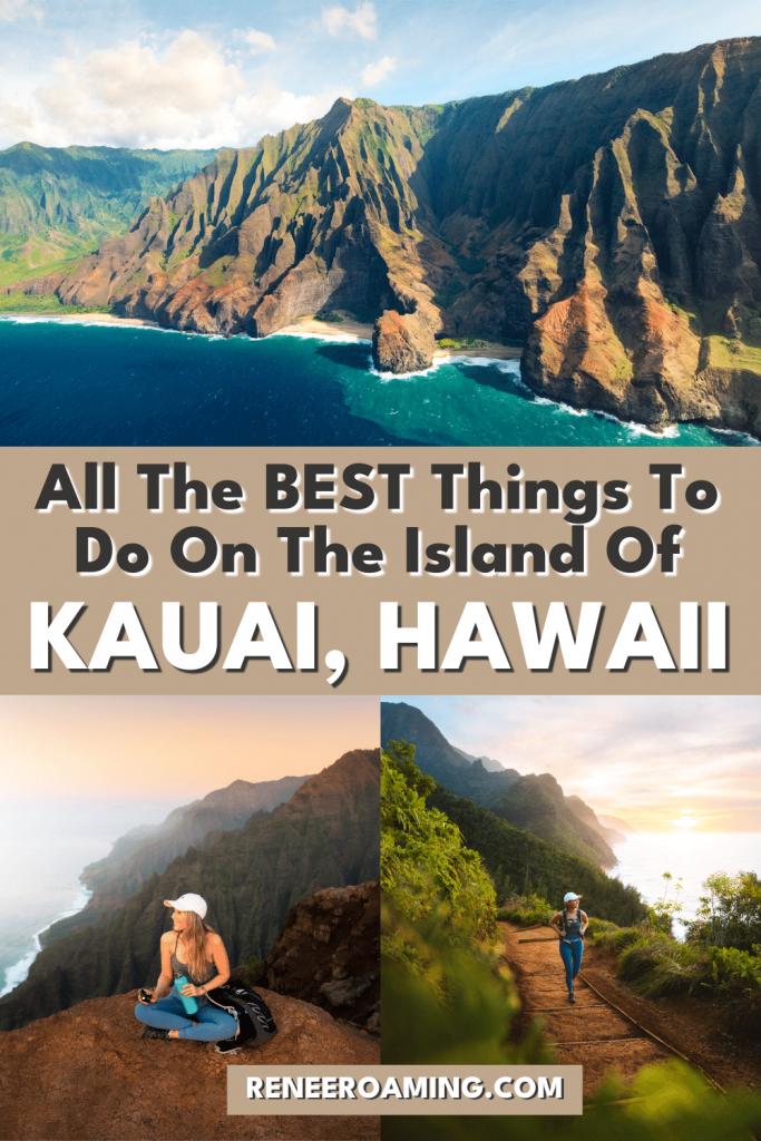 All The BEST Things To Do On The Island Of Kauai, Hawaii - Renee Roaming