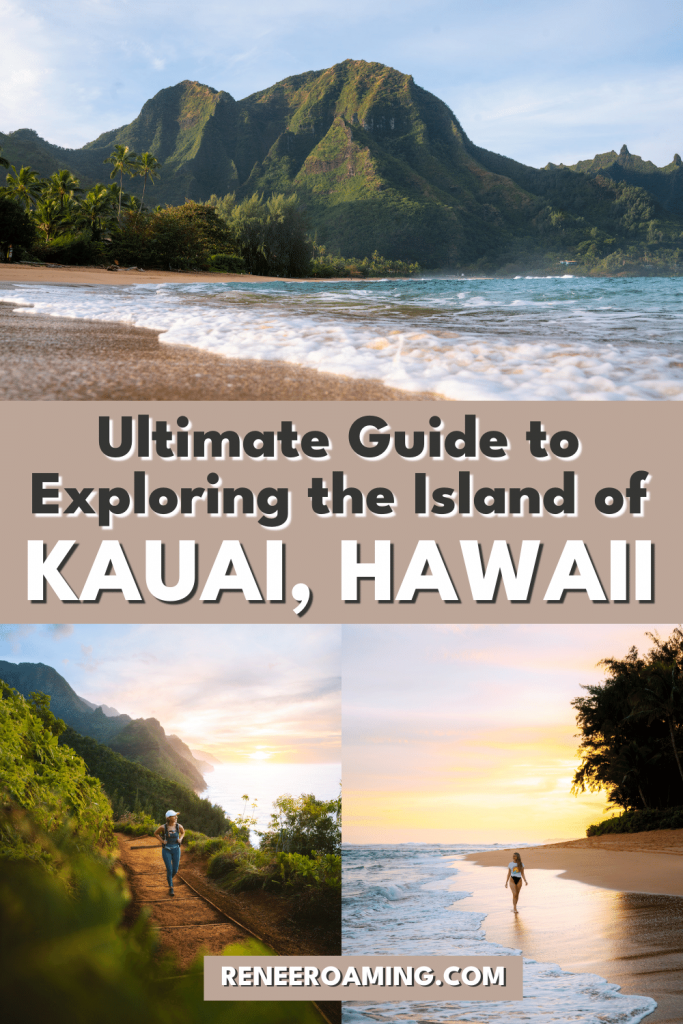 Ultimate Guide To Exploring The Island Of Kauai, Hawaii - Renee Roaming